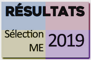 15 avril 2019 : Resultats selections ME 2019
